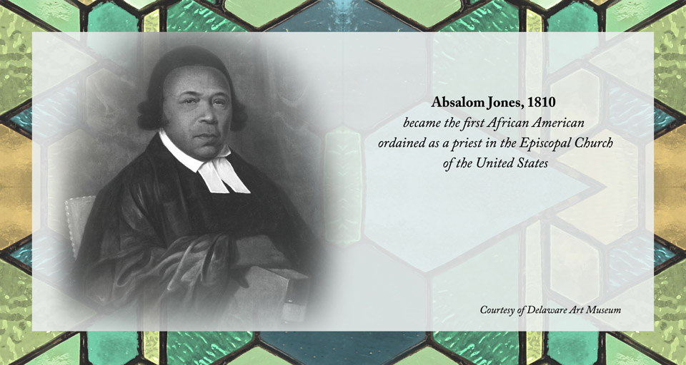 Absalom Jones became the first African American ordained as a priest in the Episcopal Church of the United States