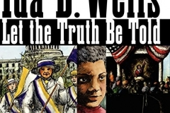 Ida B. Wells Let the Truth be Told